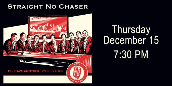 STRAIGHT NO CHASER IS BACK FOR THE HOLIDAYS! Photo