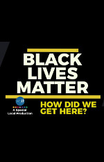Black Lives Matter: How Did We Get Here? Photo