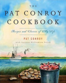 The Pat Conroy Cookbook: Recipes and Stories of My Life Photo