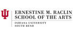 Ernestine M. Raclin School of the Arts IU South Bend