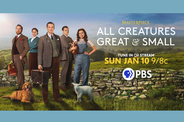All Creatures Great and Small. Watch Sunday, January 10th at 9/8 central.