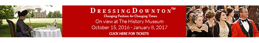 DDressing Downton Histry Museum Banner