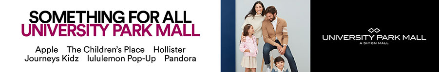 University Park Mall: Something For All. Apple. The Children's Place. Hollister. Journeys Kids. lululemon Pop-Up. Pandora
