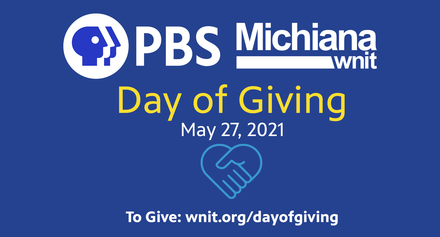 Day of Giving on May 27, 2021. Visit wnit.org/dayofgiving