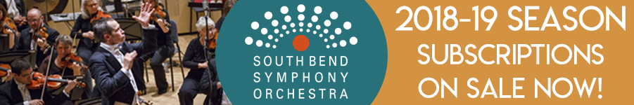 South Bend Symphony Orchestra. 2018-2019 Season Subscriptions on sale now