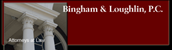 Bingham & Loughlin, P.C.  (R. Wyatt Mick Jr.)