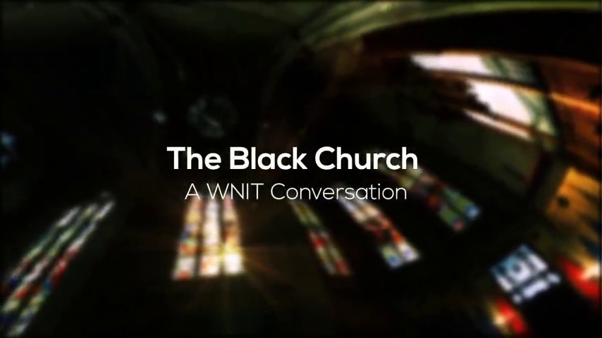 The Black Church: A WNIT Conversation