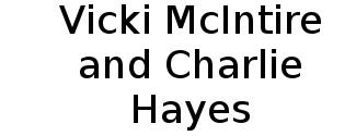 Vicki McIntire and Charlie Hayes Logo